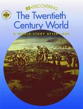 Re-discovering the Twentieth Century World