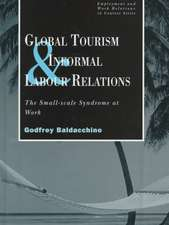 Global Tourism and Informal Labour Relations:  The Small Scale Syndrome at Work