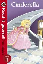 Cinderella - Read it yourself with Ladybird