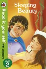 Sleeping Beauty - Read it yourself with Ladybird: Level 2