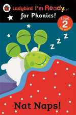 Nat Naps! Ladybird I'm Ready for Phonics: Level 2