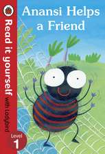 Anansi Helps a Friend: Read it yourself with Ladybird: Level 1