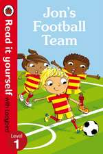 Jon's Football Team - Read it yourself with Ladybird: Level 1