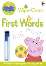 Practise with Peppa: Wipe-Clean First Words