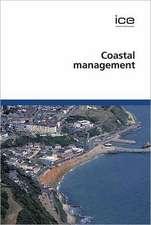 Coastal Management:  Coastal Management 2007