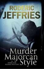Murder, Majorcan Style:  A World War II Novel of Suspense