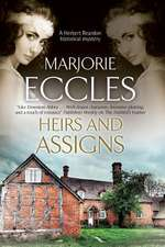 Heirs and Assigns:  A New British Country House Murder Mystery Series