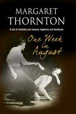 One Week in August:  A 1950s Romantic Saga