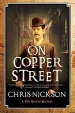 Nickson, C: On Copper Street