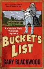 Blackwood, G: Bucket's List