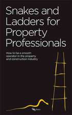 Snakes and Ladders for Property Professionals