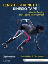 Length, Strength and Kinesio Tape: Muscle Testing and Taping Interventions