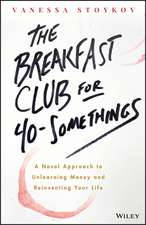 The Breakfast Club for 40–Somethings