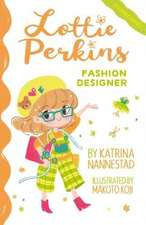 Lottie Perkins, Fashion Designer (Lottie Perkins, Book 4)