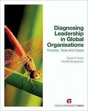 Diagnosing Leadership in Global Organisations:  Theories, Tools and Cases