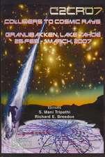 C2CR07:  Colliders to Cosmic Rays