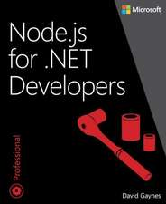 Node.Js for .Net Developers:  A Decade of Hard-Won Lessons from Microsoft