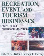 Recreation, Event, and Tourism Businesses:  Start-Up and Sustainable Operations [With Access Code]