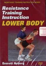 Resistance Training Instruction Lower Body