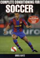 Complete Conditioning for Soccer [With DVD]:  Hands-On Guides for Therapists