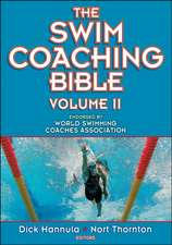 The Swim Coaching Bible, Volume II:  Activities for Children and Young Adults