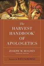 The Harvest Handbook(tm) of Apologetics