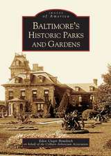 Baltimore's Historic Parks and Gardens