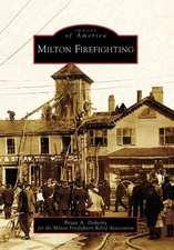 Milton Firefighting