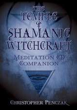 The Temple of Shamanic Witchcraft CD Companion