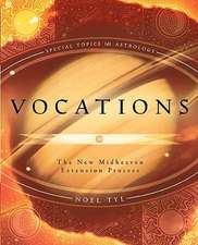 Vocations: The New Midheaven Extension Process