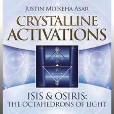 Crystalline Activations:  The Octahedrons of Light