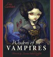 Wisdom of the Vampires:  Ancient Wisdom from the Children of the Night