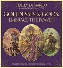 Goddesses & Gods:  Invocations with the Feminine & Masculine Divine