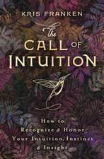 The Call of Intuition