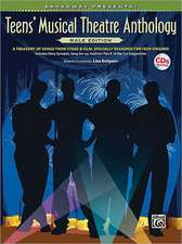 Broadway Presents! Teen's Musical Theatre Anthology, Male Edition: A Treasury of Songs from Stage & Film, Specially Designed for Teen Singers! [With C