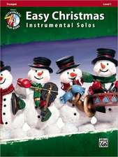 Easy Christmas Instrumental Solos, Trumpet, Level 1 [With CD (Audio)]