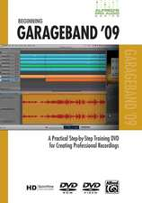Alfred's Pro Audio -- GarageBand 09:  A Practical Step-By-Step Training DVD for Creating Professional Recordings, DVD