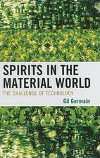 Spirits in the Material World