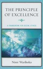 The Principle of Excellence