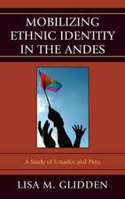 Mobilizing Ethnic Identities in the Andes