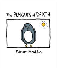 The Ballad of the Penguin of Death:  Method 412