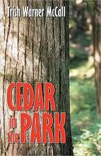 Cedar in the Park
