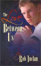 The Love Between Us