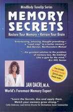 Mindbody Tuneup Series:  Restore Your Memory * Retrain Your Brain