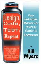 Design, Code, Test, Repeat