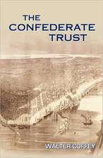 The Confederate Trust