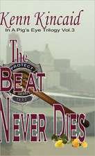 The Beat Never Dies