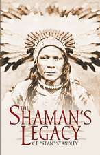 The Shaman's Legacy