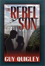 The Rebel Son