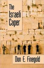 The Israeli Caper